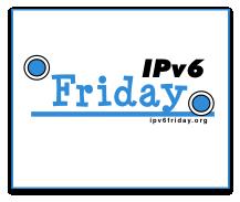 IPv6 Fridays